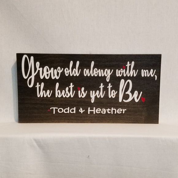 Custom Grow old along with me the best is yet to be Personalized Wood Wall Art Sign Home Decor Unique Welcome Wedding Proposal Family Couple