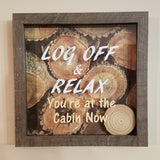 log off and relax you're at the cabin now rustic decor wall art framed picture mountain lake