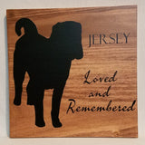 Custom Silhouette (from your photo) Loved and Remembered Pet Memorial Handcrafted Poplar Wood Wall Art or Table top Sign