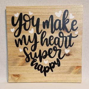 you make my heart super happy wood wall art sign natural home decor rustic famhouse ranch