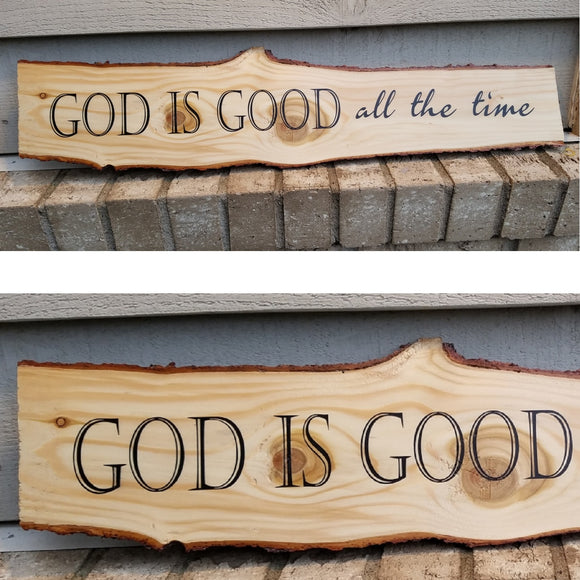 God is Good All the Time Wood Wall Art Sign Raw Edge Natural Home Decor Christian Religious Rustic Gift