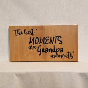 the best moments are grandpa moments dad father's day gift home decor wood wall art sign