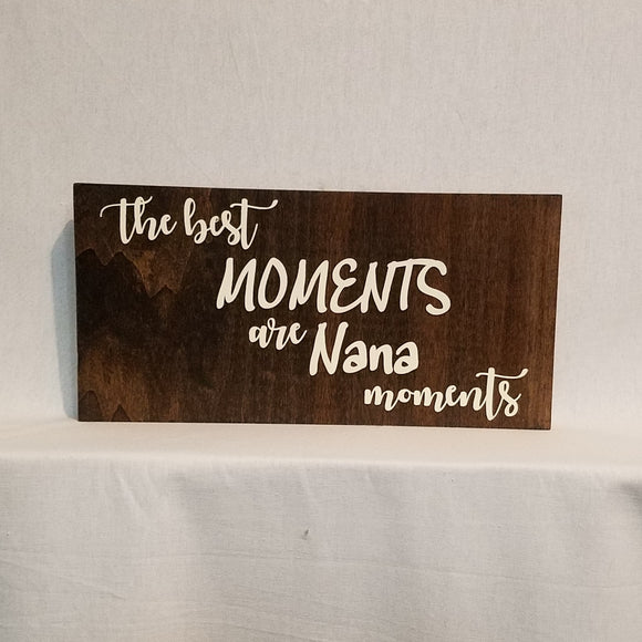 the best moments ar nana moments mother's day gift wood wall art sign home decor