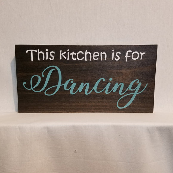 this kitchen is for dancing wood wall art sign home decor mom gift
