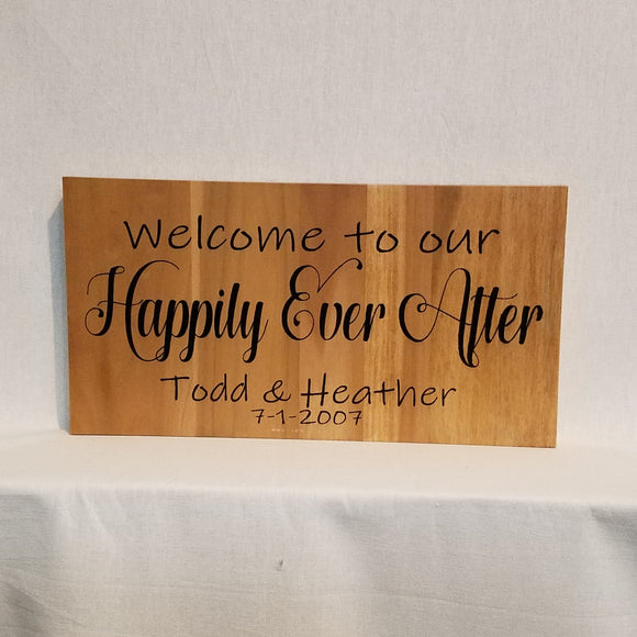 Custom Welcome to our happily ever after Personalized Wood Wall Art Sign Home Decor Unique Welcome Wedding Proposal