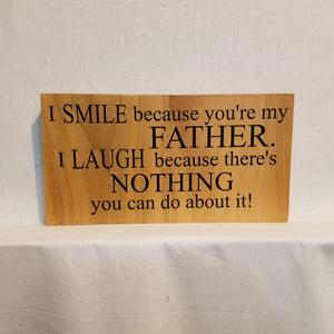 Father Gift Daughter Son Humor Laugh Smile Sign Decor Wall Art Wood