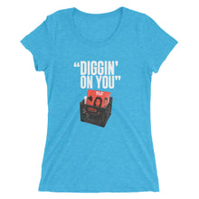 "Women's ""Diggin On You"" Tri-blend T-Shirt (Multi-Colors)"