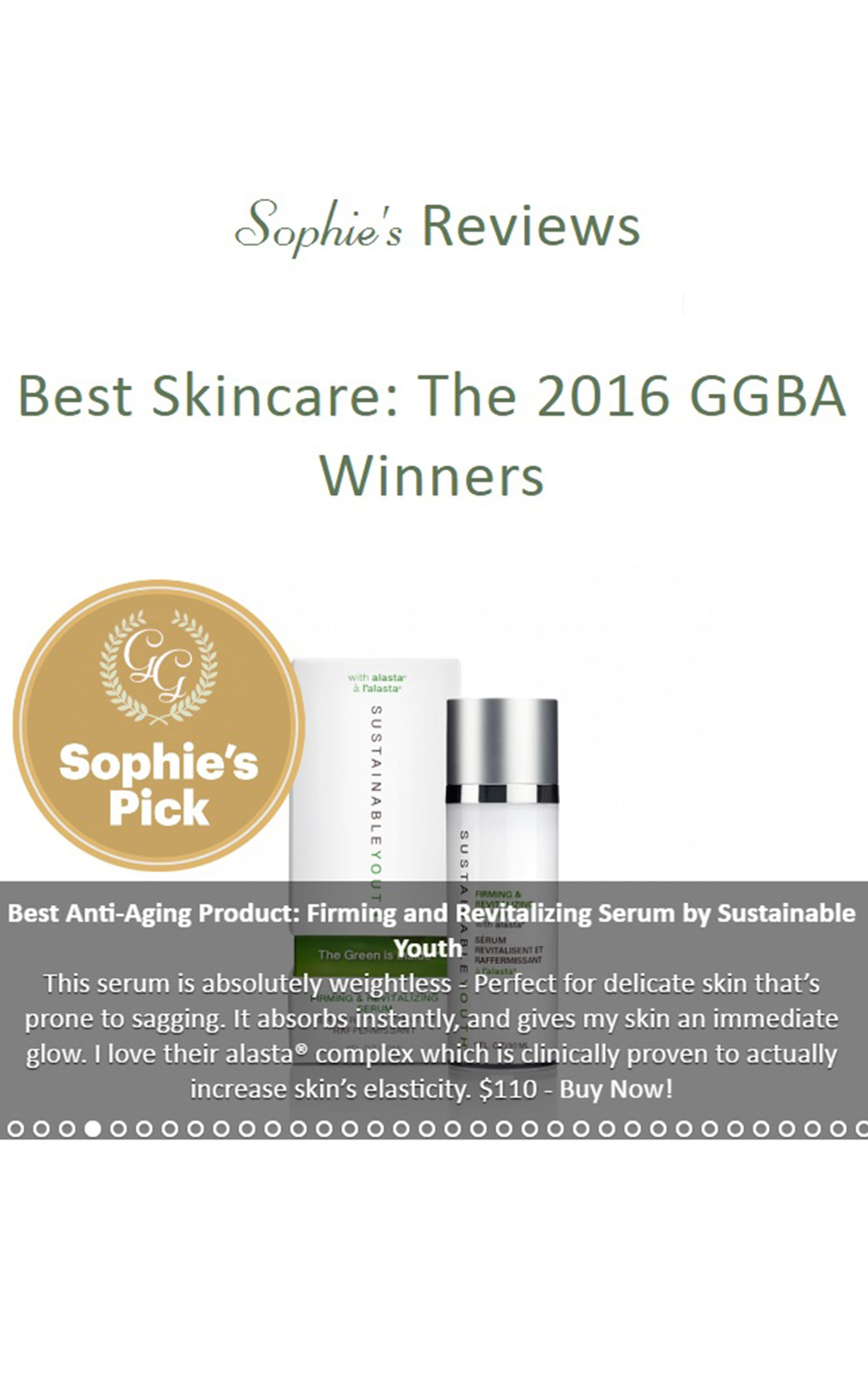 Sustainable Youth Firming & Revitalizing Serum featured on SophieUliano.com Sophie's Reviews: Best Skincare, The 2016 GBBA Winners