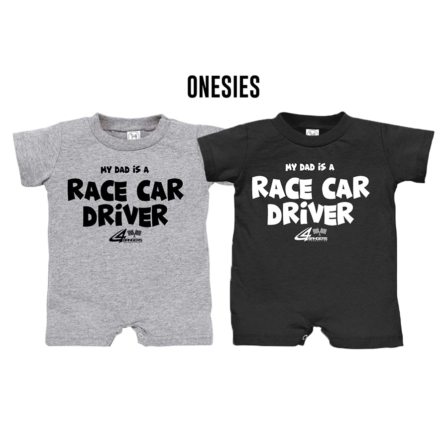 ca4fc5ed My Dad Is A Race Car Driver - Baby (Onesies) - 4BangersProduction