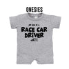 My Dad Is A Race Car Driver - Baby (Onesies)