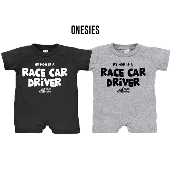 My Mom Is A Race Car Driver - Baby (Onesies)