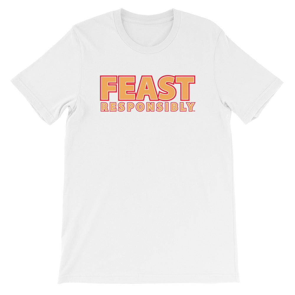 Feast Responsibly Slogan Tee