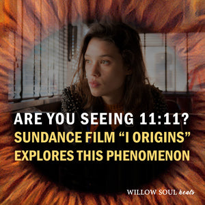 Seeing 11:11:  Award-Winning Sundance Film, I Origins, Explores This Phenomenon