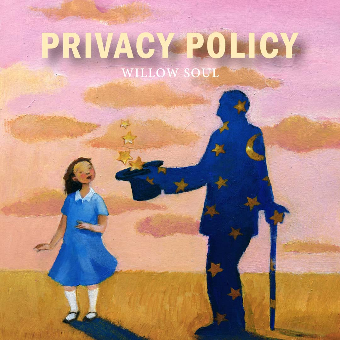 Willow Soul's Privacy Policy