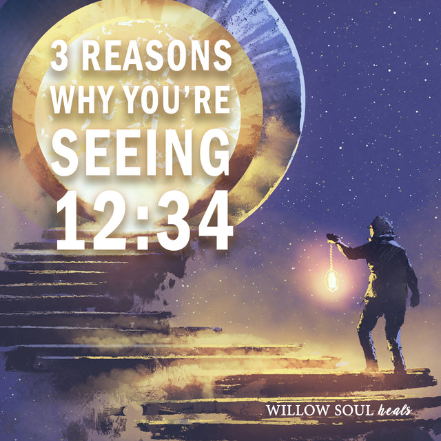 3 Reasons Why You're Seeing 12:34 -- The Meaning of 1234