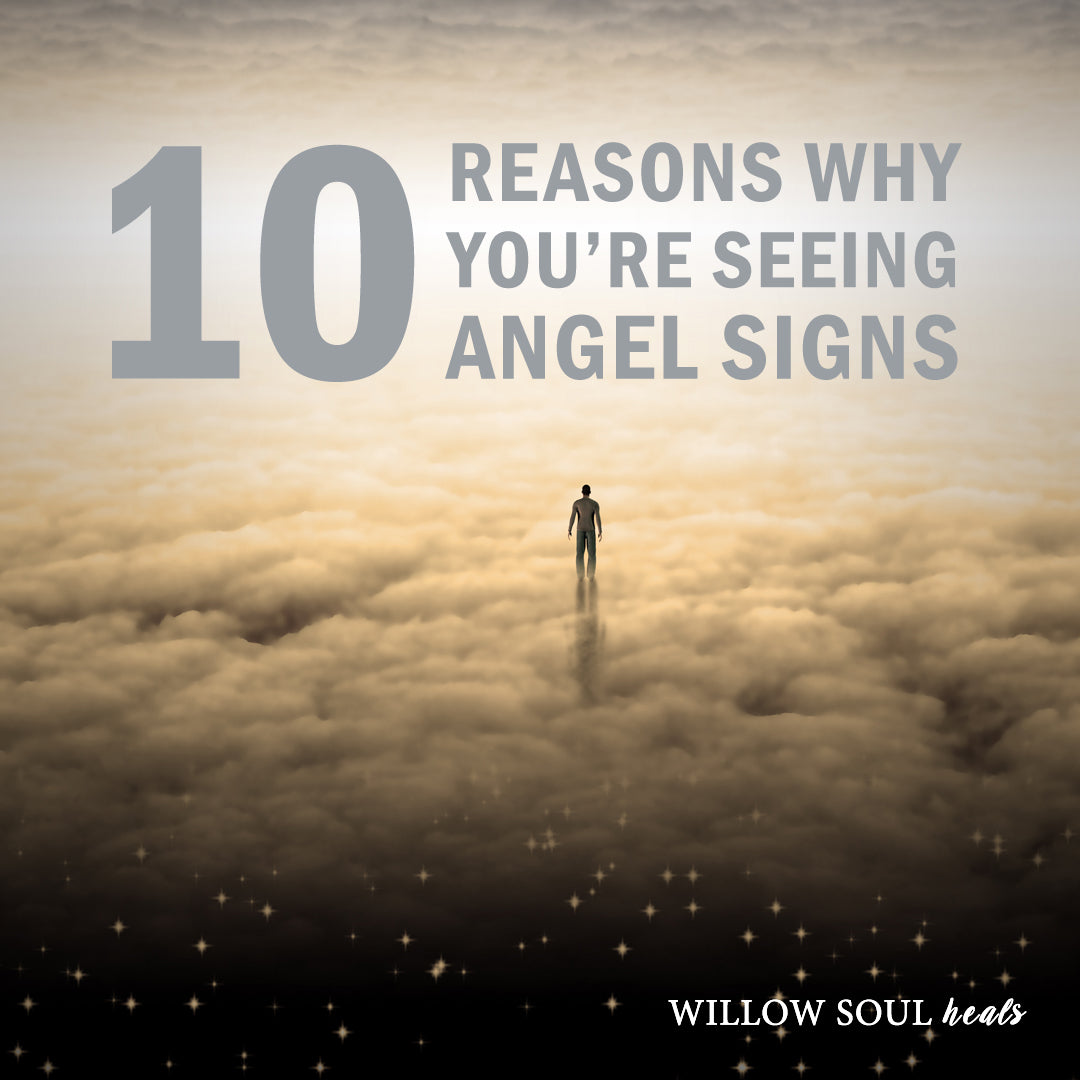 10 Reasons Why You Are Seeing Angel Signs – The Meaning of
