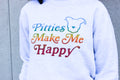 Pitties Make Me Happy Sweatshirt
