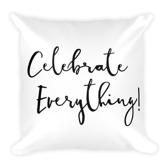 Celebrate Square Pillow