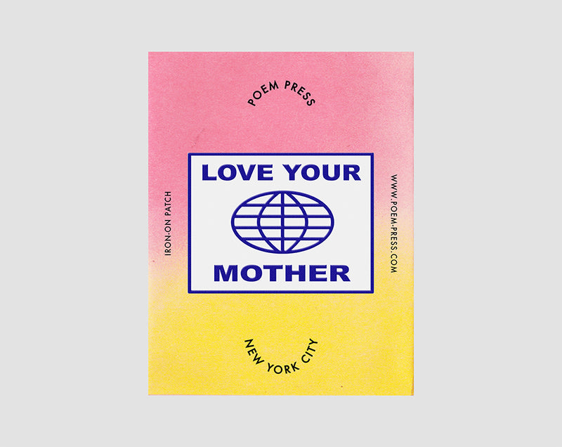 Love Your Mother Patch