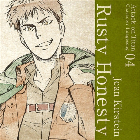 (Character Song) Attack On Titan Anime: Character Image Song Series Vol. 04 - Rusty Honesty by Jean Kirstein (CV. Kisho Taniyama)