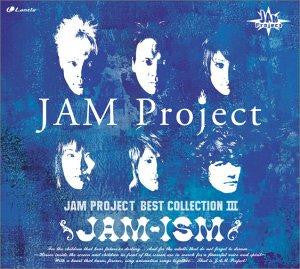 (Album) JAM Project Best Collection 3: JAM-ISM by JAM Project