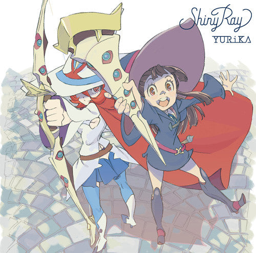 (Theme Song) Little Witch Academia TV Series OP: Shiny Ray by YURiKA [Anime Edition] [CD+DVD]
