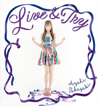 (Maxi Single) Ayahi Takagaki / Live & Try [w/ DVD, Limited Edition]