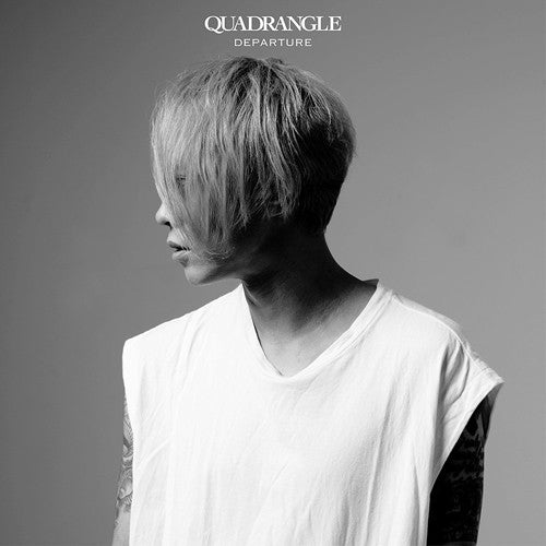 (Album) DEPARTURE by QUADRANGLE