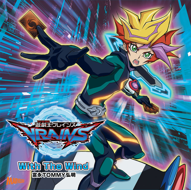 theme song tv yu gi oh vrains op with the wind tominaga tommy