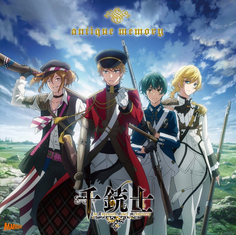 (Theme Song) The Thousand Noble Musketeers (Senjuushi) TV Series OP: antique memory by Brown Bess, Charleville, Springfield & Kentucky