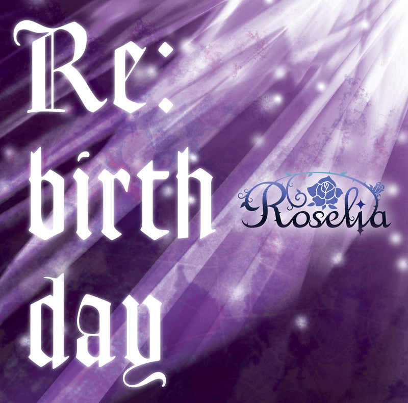 (Character Song) BanG Dream! - Re:birthday by Roselia [Limited Edition, w/Blu-ray]