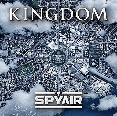 (Album) KINGDOM by SPYAIR [Regular Edition]