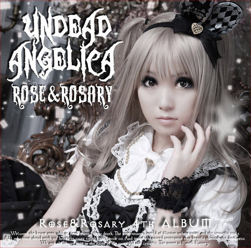 (Album) Undead Angelica by Rose & Rosary