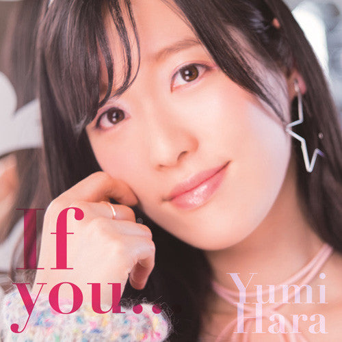 (Maxi Single) Yumi Hara / 9th Single If you... [Regular Edition]