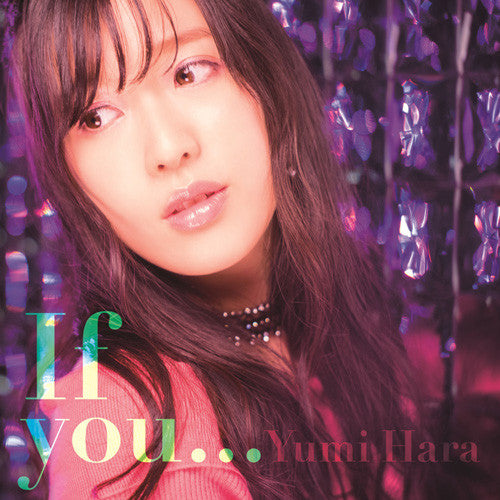 (Maxi Single) Yumi Hara / 9th Single If you... [CD+DVD]