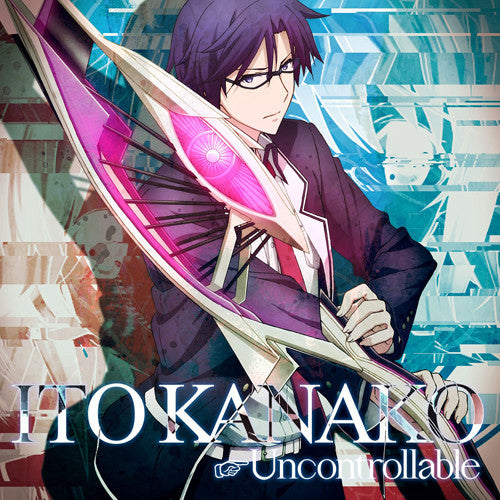 (Theme Song) CHAOS;CHILD TV Series OP: Uncontrollable by Kanako Ito