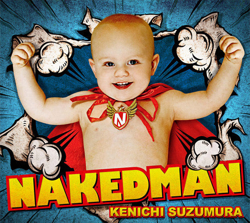 (Album) NAKEDMAN by Kenichi Suzuki [CD+DVD]
