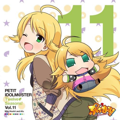 (Character song)Anime Puchim@s!! Petit Idolm@ster  PETIT IDOLM@STER Twelve Seasons! Vol.11 Miki Hoshii&Afu