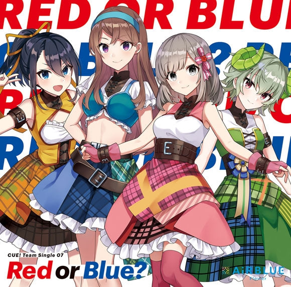 (Character Song) CUE! Smartphone Game Team Single 07 Red or Blue? by AiRBLUE Flower