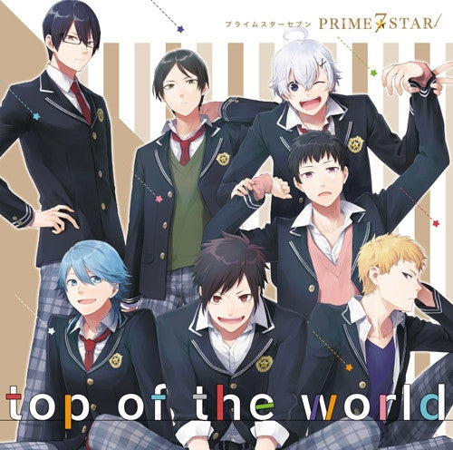 (Character Song) PRIME☆STAR: top of the world by PRIME☆STAR7