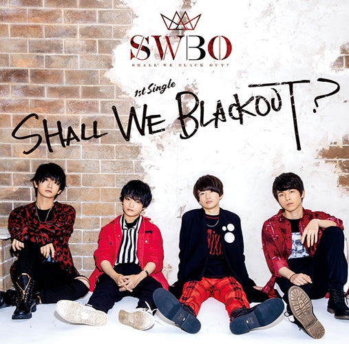 (Maxi Single) SHALL WE BLACK OUT? by SHALL WE BLACK OUT? [Regular Edition]