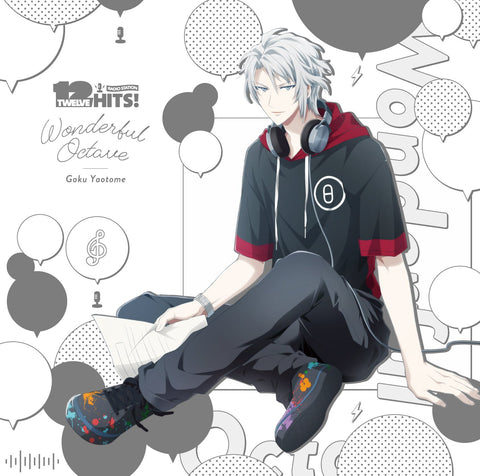 "[★23] (Character Song) IDOLiSH7 RADIO STATION ""Twelve Hits!"" Theme Song: Wonderful Octave Gaku Yaotome (CV. Wataru Hatano)"