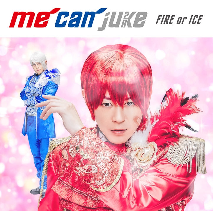 (Album) FIRE or ICE by me can juke [A-KIRA Ver.]