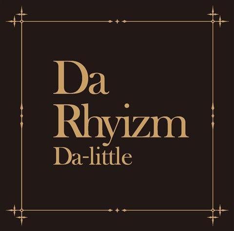 (Album) Da Rhyizm by Da-little