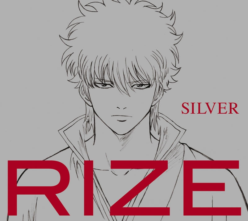 (Theme Song) Gintama. TV Series ED: Silver by RIZE [Limited Edition]
