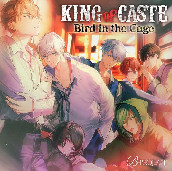 (Drama CD) B-PROJECT KING of CASTE ~Bird in the Cage~ Houou Academy High School ver. [Regular Edition]