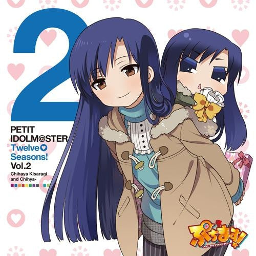 (Character song)Anime Puchim@s!! Petit Idolm@ster  PETIT IDOLM@STER Twelve Seasons! Vol.02 Chihaya Kisaragi&Chihya Animate International