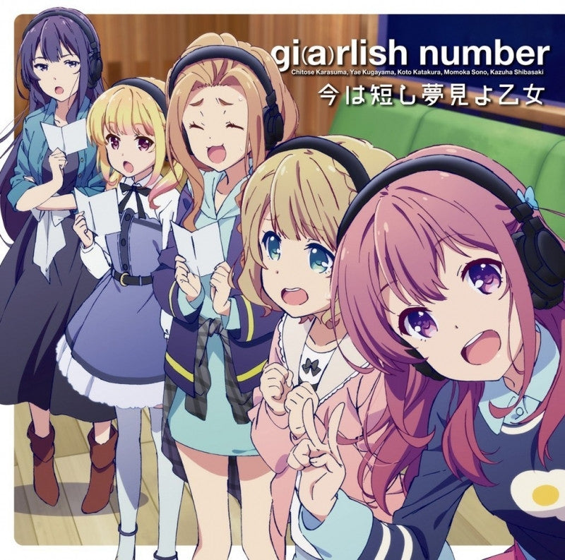 (Theme Song) Girlish Number TV Series ED: Ima wa Mijikashi Yumemiyo Otome by Girlish Number