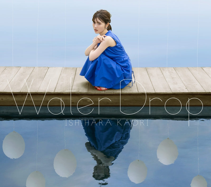 (Album) Water Drop by Kaori Ishihara [CD + DVD Edition] Animate International