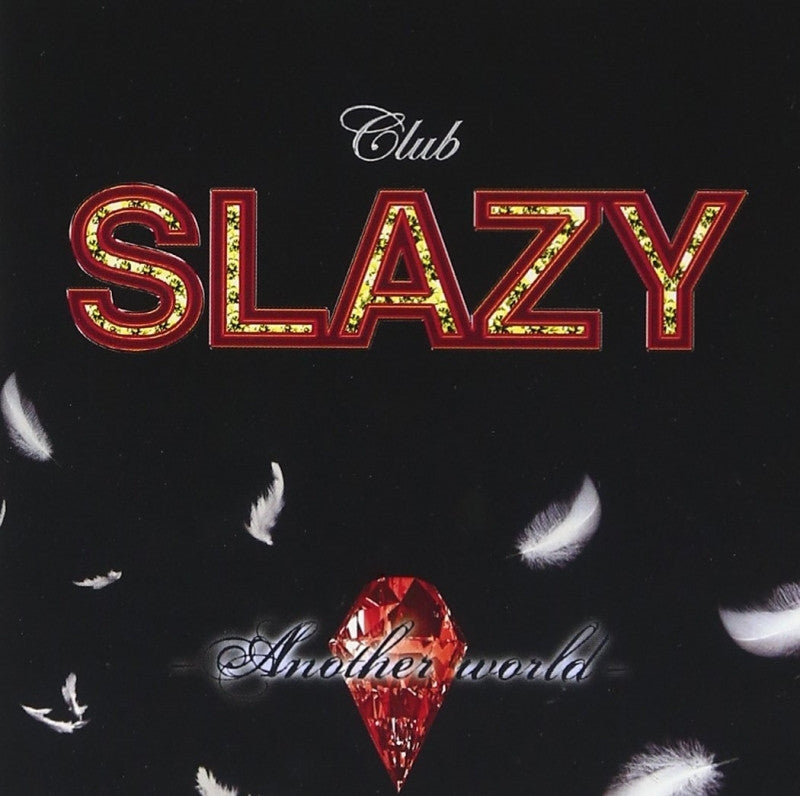 (Album) Club SLAZY on Stage: Another World